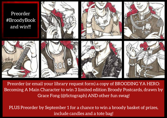 Preorder (or email your library request form) a copy of BROODING YA HERO- Becoming A Main Character to win
